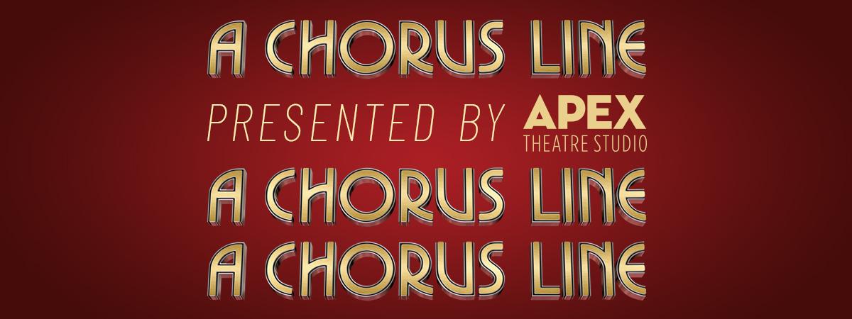 APEX Theatre Studio presents 'A Chorus Line' - Friday Performance