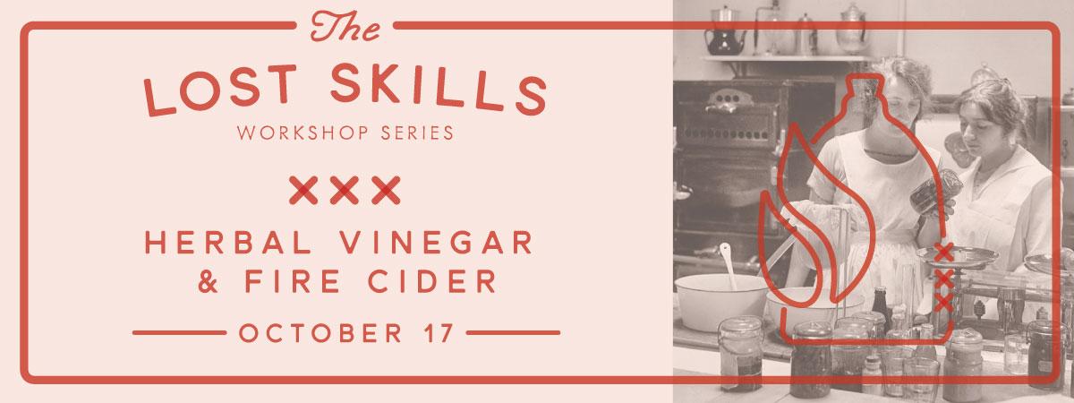 Lost Skills Workshop: Fire Cider and Herbal Vinegars