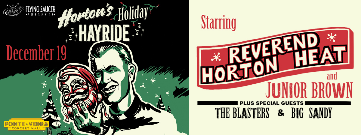 Horton's Holiday Hayride starring Reverend Horton Heat with Junior Brown, the Blasters and Big Sandy