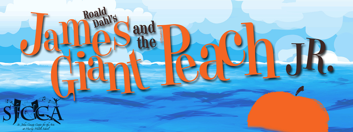 Murray Middle School Center for the Arts presents Roald Dahl's James and The Giant Peach Jr.